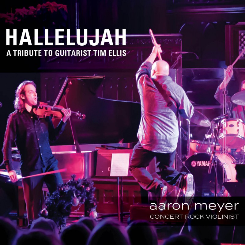 Hallelujah:  A Tribute To Guitarist Tim Ellis