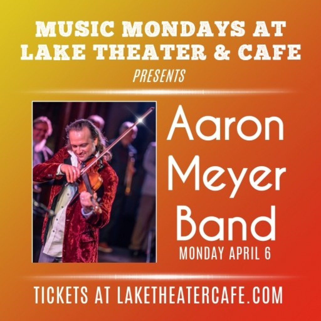 Aaron Meyer Band @ The Lake Theater